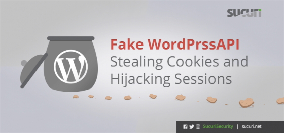 Fake WordPrssAPI Stealing Cookies and Hijacking Sessions